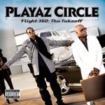 Playaz Circle, Flight 360: The Takeoff