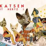 Katsen, It Hertz!