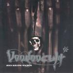 Voodoocult, Jesus Killing Machine