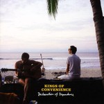 Kings of Convenience, Declaration of Dependence
