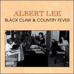 Albert Lee, Black Claws & Country Fever