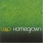 UB40, Homegrown