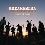 Breakestra, Dusk Till Dawn