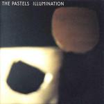 The Pastels, Illumination