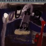 The Pastels, Mobile Safari