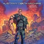 Austrian Death Machine, Total Brutal