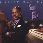 Philip Bailey, Soul on Jazz