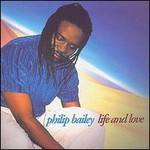 Philip Bailey, Life and Love