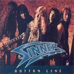 Sinner, Bottom Line