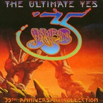 Yes, The Ultimate Yes: 35th Anniversary Collection
