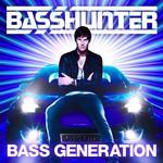 Basshunter, Bass Generation