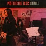 Idlewild, Post Electric Blues