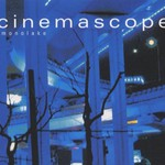 Monolake, Cinemascope