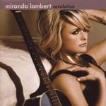 Miranda Lambert, Revolution