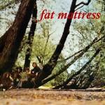 Fat Mattress, Fat Mattress