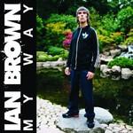 Ian Brown, My Way