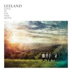 Leeland, Love Is on the Move