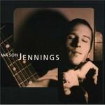 Mason Jennings, Mason Jennings