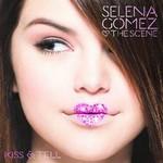 Selena Gomez & The Scene, Kiss & Tell