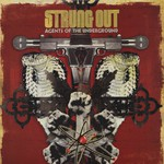 Strung Out, Agents of the Underground