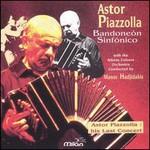 Astor Piazzolla, Bandoneon Sinfonico