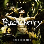 Buckcherry, Live and Loud