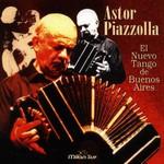 Astor Piazzolla, El nuevo tango de Buenos Aires