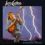 Larry Carlton, Strikes Twice