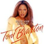 Toni Braxton, Breathe Again: The Best Of Toni Braxton