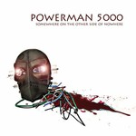Powerman 5000, Somewhere on the Other Side of Nowhere