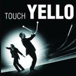 Yello, Touch Yello