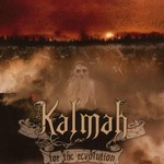 Kalmah, For the Revolution