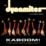 The Dynamites, Kaboom (feat. Charles Walker)