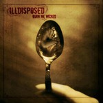 Illdisposed, Burn Me Wicked mp3