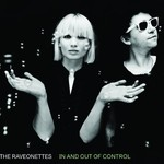 The Raveonettes, In and out of Control