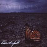 Blessthefall, Witness