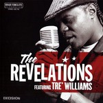 The Revelations Featuring Tre Williams, The Bleeding Edge