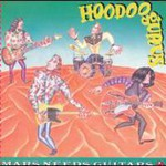 Hoodoo Gurus, Mars Needs Guitars!