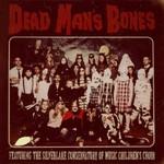 Dead Man's Bones, Dead Man's Bones