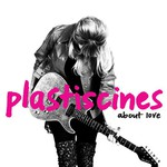 Plastiscines, About Love