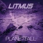 Litmus, PlanetFall