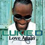 Lukie D, Love Again
