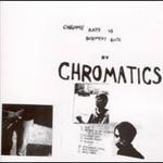 Chromatics, Chrome Rats VS Basement Rutz mp3