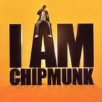 Chipmunk, I Am Chipmunk
