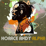 Horace Andy & Alpha, Two Phazed People