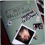 Zombina and The Skeletones, Death Valley High