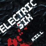 Electric Six, Kill