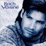 Roch Voisine, I'll Always Be There