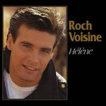Roch Voisine, Helene