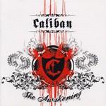 Caliban, The Awakening